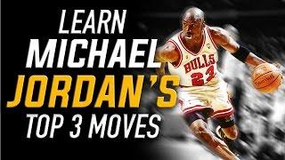 Michael Jordan's Top 3 Scoring Moves: NBA Basketball Moves