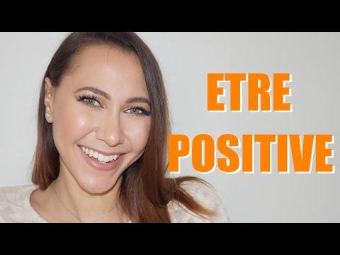 Comment positiver : 8 astuces pour une vie plus heureuse ! ?
