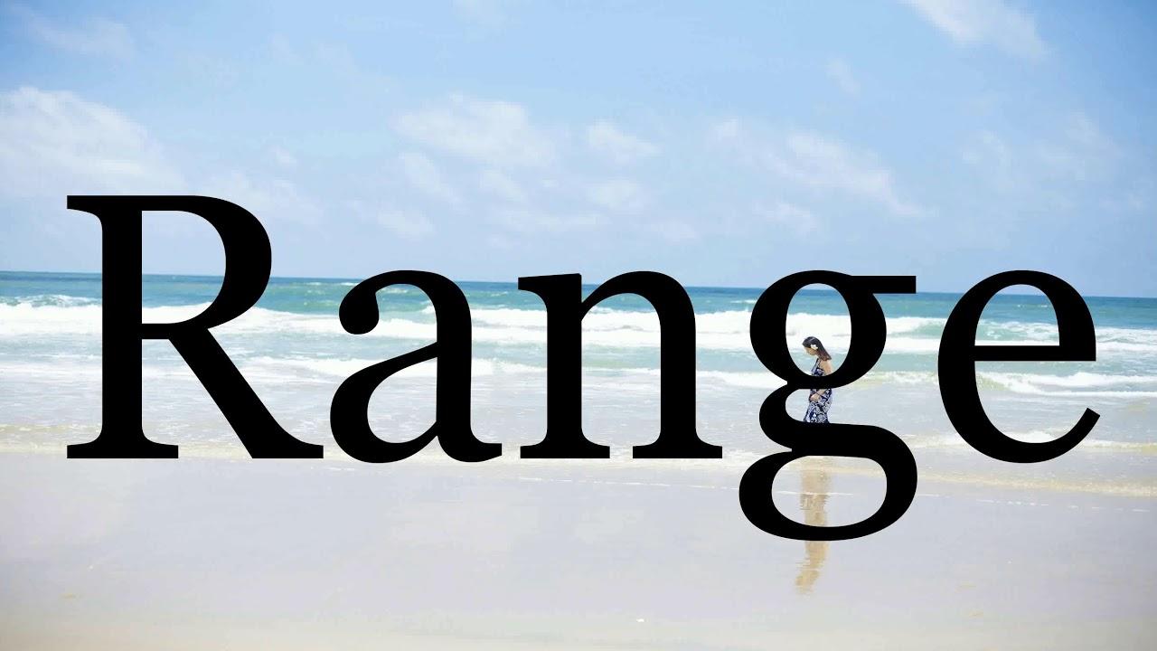 How To Pronounce Range🌈🌈🌈🌈🌈🌈Pronunciation Of Range - YouTube
