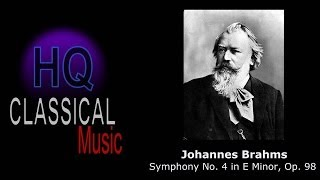 BRAHMS - (FULL) Symphony No.4 in E Minor, Op.98 - High Quality Classical Music