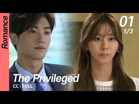 [CC/FULL] The Privileged EP01 (1/3) | 상류사회