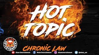 Chronic Law - Hot Topic - August 2018