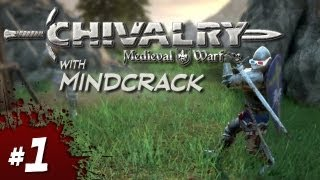 Chivalry: Medieval Warfare with MindCrack #01 - Mosquito Bite