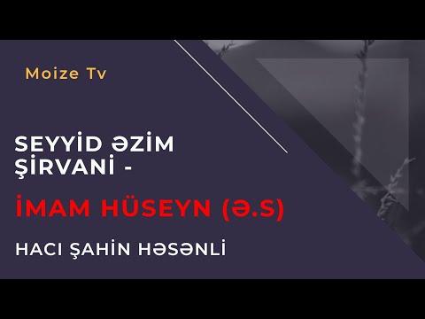 İmam Hüseyn (ə.s) - Hacı Şahin - (Dini statuslar 2020)
