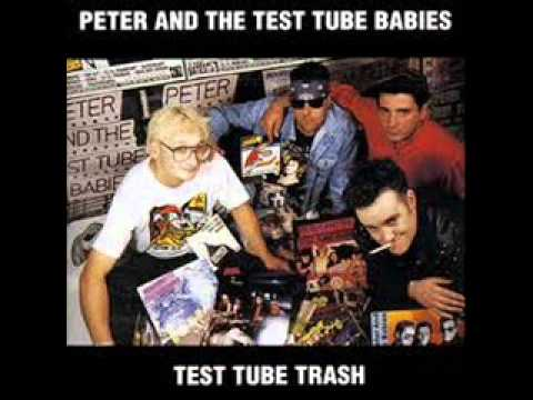Peter And The Test Tube Babies - Test Tube Trash (Full Album)