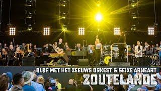 BLØF met het Zeeuws Orkest & Geike Arneart - Zoutelande (live op Concert at SEA 2018)