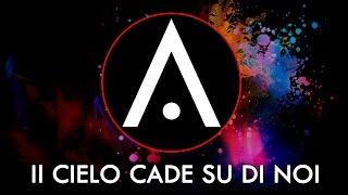 Video FÀLISCA - Il Cielo Cade su di Noi download MP3, 3GP, MP4, WEBM, AVI, FLV Agustus 2017