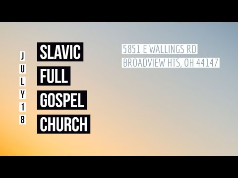 7/29/18 Sunday Evening Service