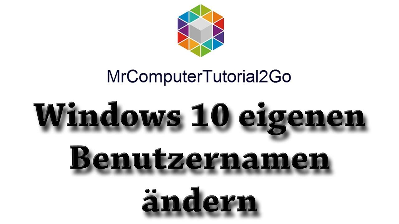 Benutzernamen Windows 10 ändern