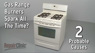 Gas Burner Sparks All The Time Gas Range Troubleshooting
