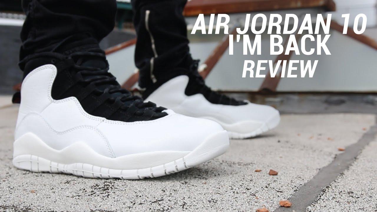 best sneakers ca3c1 4cb7b AIR JORDAN 10 I'M BACK REVIEW