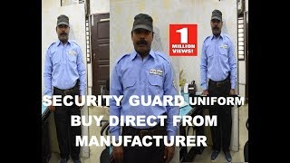 security guards uniforms COMPLETE SET  BUY FROM DIRECT MANUFACTURER  /BY MUKESH