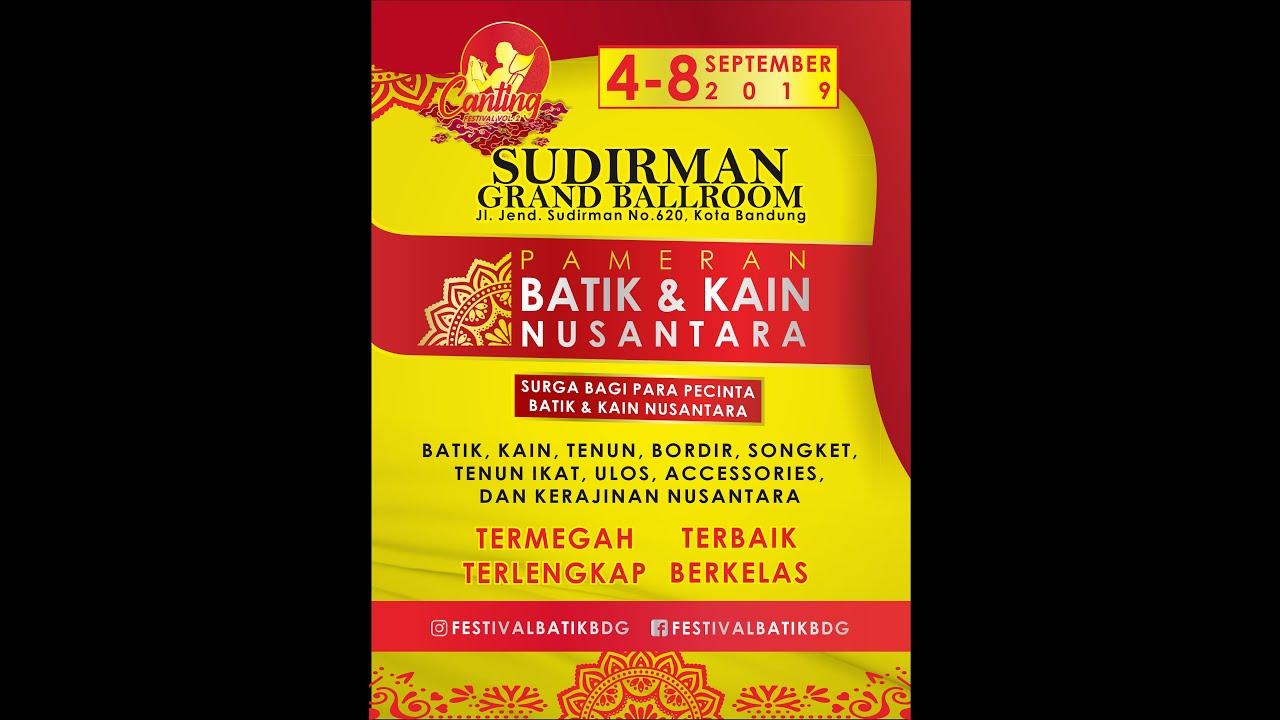 Canting Festival Vol 2 Pameran Batik Kain Nusantara Youtube