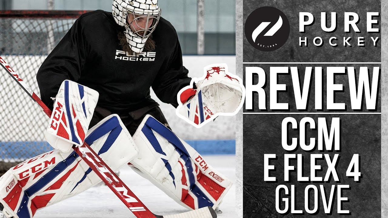 CCM Extreme Flex 4 Pro Goalie Catch Glove | Product Review