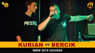 KURIAN  BERCIK  WBW 2019 Gdańsk(1/2) Freestyle Battle