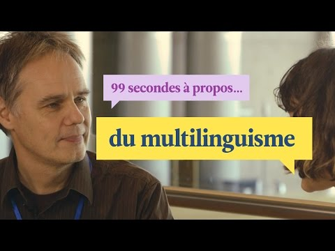99 secondes à propos du multilinguisme | Polyglot Conference