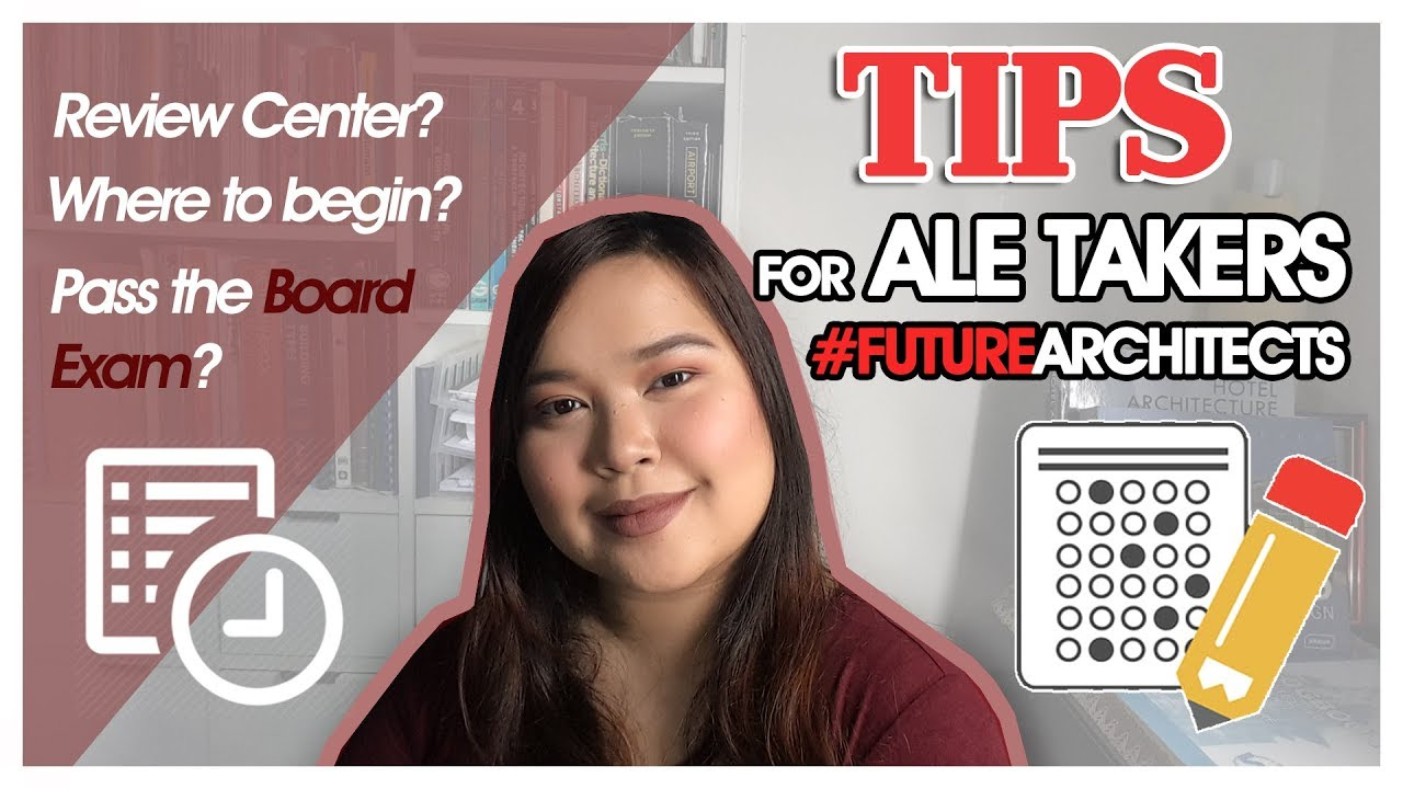 Tips For Ale Takers Architect Licensure Examination Preparation Youtube