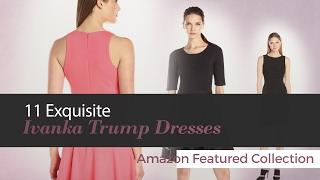 Ivanka Trump Dresses Exquisite Collection