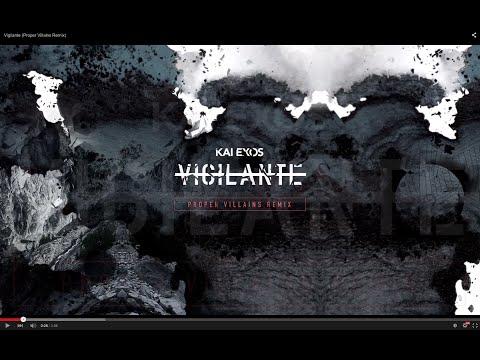 Vigilante (Proper Villains Remix)