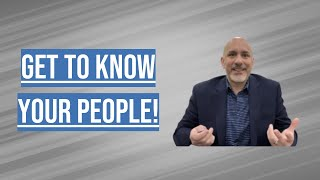 What Makes Them Tick? Get to Know Your People! - Dose of Leadership