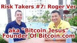 "Risk Takers #7: Roger Ver - aka ""Bitcoin Jesus"" & Founder Of Bitcoin.com - By Tai Zen"