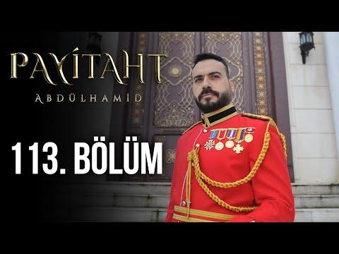 Payitaht Abdülhamid 113. Bölüm