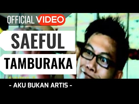 Syaiful Tamburaka - Aku Bukan Artis ( Official Video )