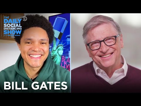 Bill Gates - COVID Vaccines, Climate Change & A New Podcast | The Daily Social Distancing Show