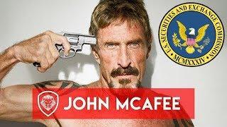 John McAfee Начинает Войну с США за Благополучное Криптовалютное Будущее