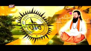 Dhan Guru Ravidas Ji | Ks Bhamrah | Sk Production | New Shabad 2017