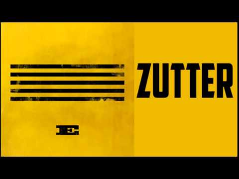 BIGBANG - ZUTTER download + cut