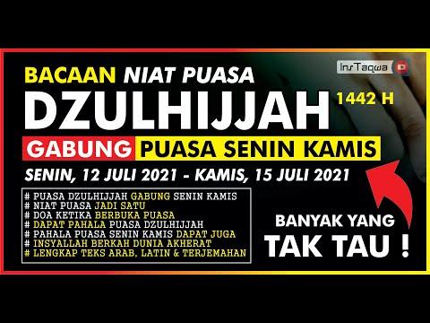 Bacaan Niat Puasa Dzulhijjah 1442 H Gabung Puasa Senin Kamis Doa Berbuka Puasa Idul Adha 2021 Youtube