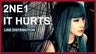 2NE1 - It Hurts - Line Distribution