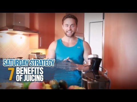 7 Benefits of Juicing - Saturday Strategy