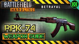 battlefield hardline rpk 74 review gameplay best gun setup   bfh weapon guide betrayal dlc