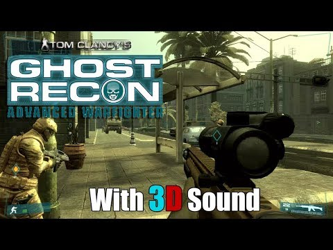 Tom Clancy's Ghost Recon Advanced Warfighter with 3D Sound (CMSS-3D HRTF)