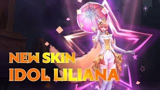 New skin Idol Liliana Gameplay Video