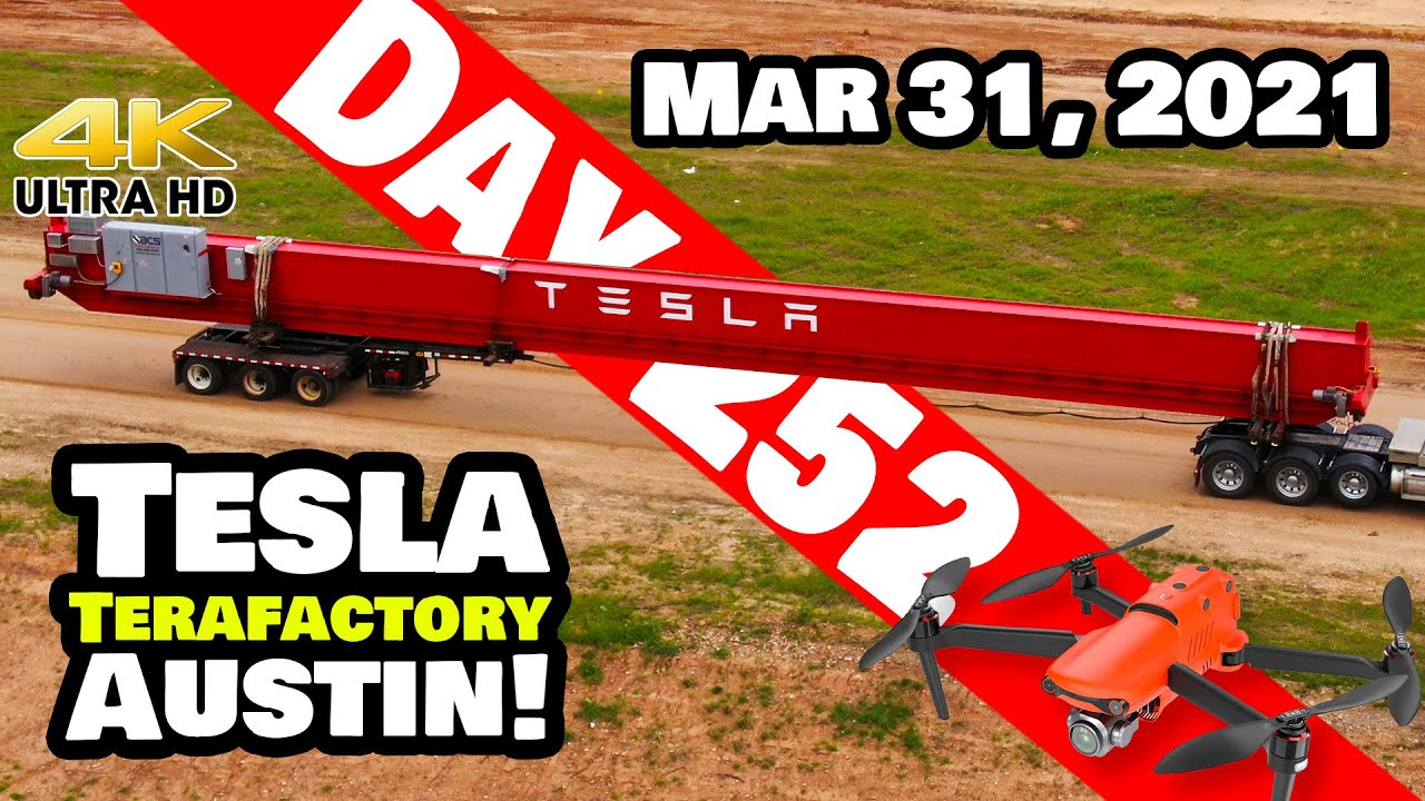 Tesla Gigafactory Austin 4K  Day 252 - 3/31/21 - Terafactory - OFFICIAL TESLA BRIDGE CRANE ON SITE!