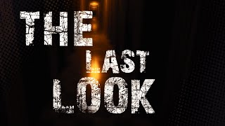 The Last Look - SPOOPY Gameplay Demo! (Quick Time)