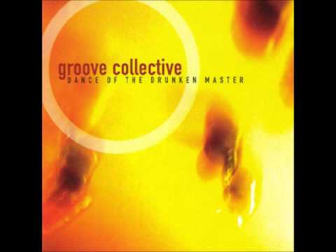 Dance of the Drunken Master (Full Album) - Groove Collective