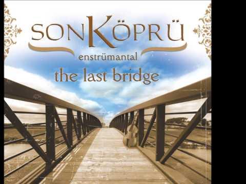 Son Köprü - Gülümcan (Enstrümantal) [ © Official Audio ]