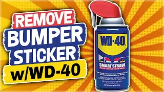 How to Remove a Bumper Sticker with WD-40