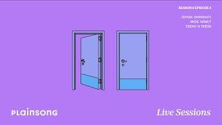 Plainsong Live Sessions | S2E04 Teaser