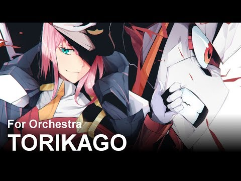 Torikago (Darling In The Franxx ED) | Orchestrated |『Epic, Beautiful』(XX:me)