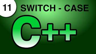 Tutorial C++ 11. Switch - Case