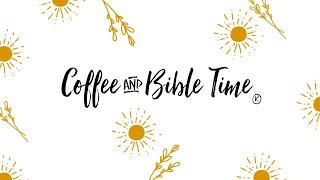 Coffee and Bible Time - Who are we?