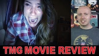 Unfriended Review - TMG Movie Review
