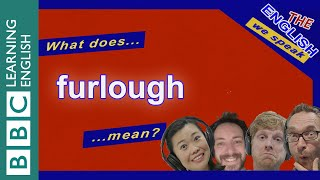 Furlough - The English We Speak