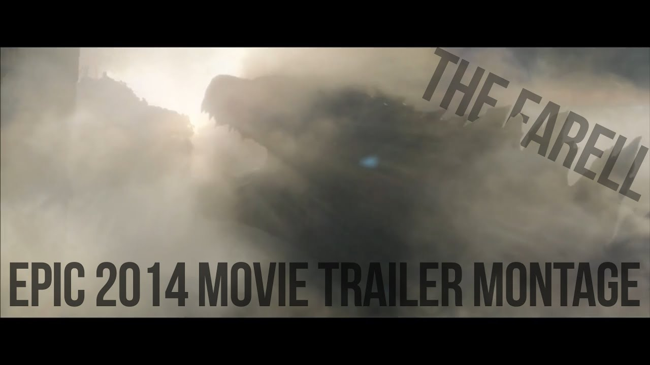 EPIC MOVIE TRAILER MONTAGE YouTube - Best trailers 2014 one epic video