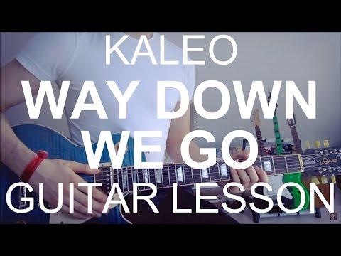 Kaleo: Way Down We Go (GUITAR TUTORIAL/LESSON#151)